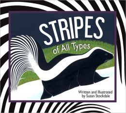 Stripes of All Types by Susan Stockdale
